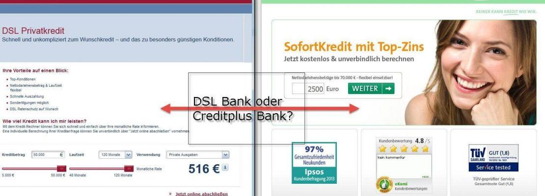 Kreditvergleich Dsl Privatkredit Vs Creditplus Sofortkredit